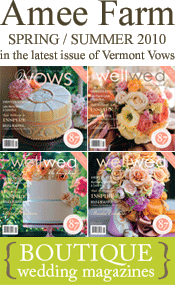 Amee Farm in the latest issue of Vermont Vows